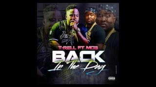 "T-Rell ""Back in the Day"" ft. Mo3"