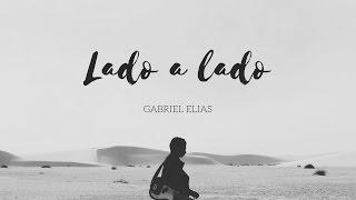 Lado a lado - Gabriel Elias (cover)