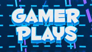 "Intro 2D para ""Gamer Plays"" (Gratis). New Style and new descrip sorry for bugs"