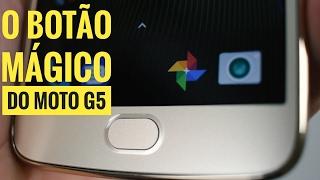MOTO G5 PLUS - BOTÃO HOME COM FUNÇÕES EXTRAS E COMO CONFIGURAR