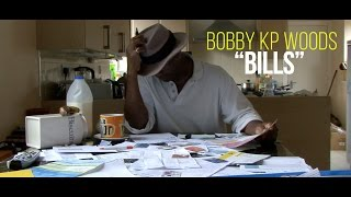 Bills - Bobby KP Woods (Official Video)