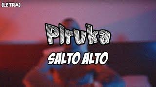 Piruka - Salto Alto (Prod. Andrezo) (letra)