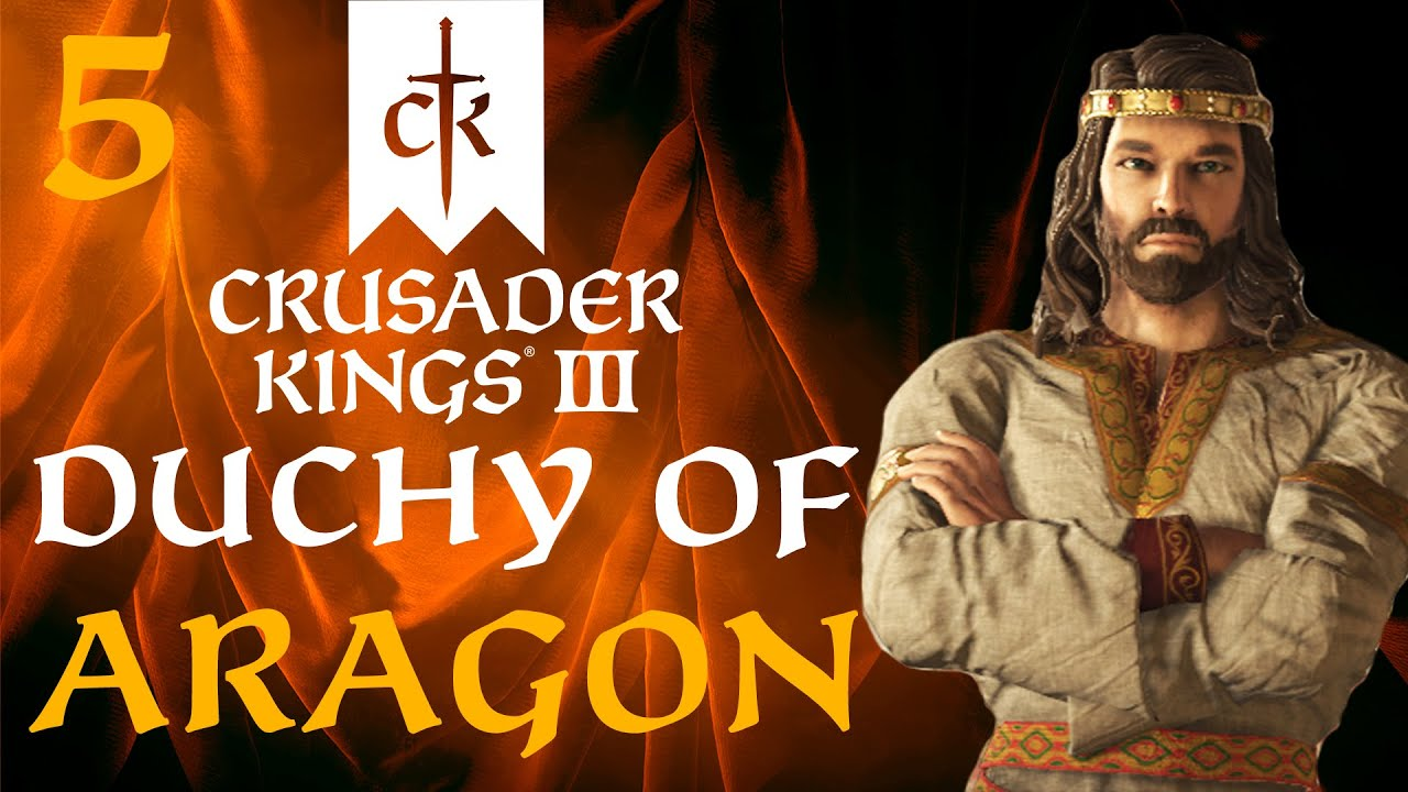 LionHeartx10 - THE RETURN OF THE KING! Crusader Kings 3 - The Duchy of Aragon Campaign #5