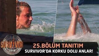 Survivor'da korku dolu anlar! Funda sudan çıkamadı | 25.Bölüm Tanıtımı | Survivor 2018