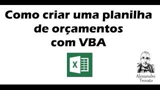 Como criar sua planilha de orçamento - Excel VBA