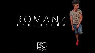 Romanz - Caminando (Video Lyrics)