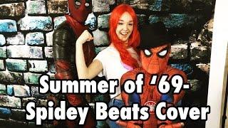 Summer of 69 - Bryan Adams - Spidey Beats Cover