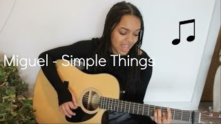 Miguel - Simplethings (cover by Malina)