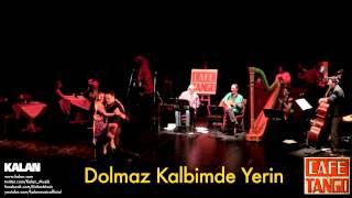 Şirin Pancaroğlu & Bora Uymaz - Dolmaz Kalbimde Yerin  [ Cafe Tango © 2014 Kalan Müzik ]