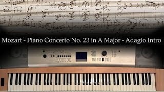 Mozart - Piano Concerto No. 23 in A Major - Adagio Intro