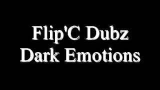 Flip'C Dubz - Dark Emotions (Instrumental)