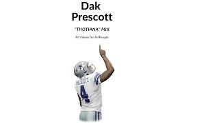 "Dak Prescott ""Thotiana- Blueface"" mix"