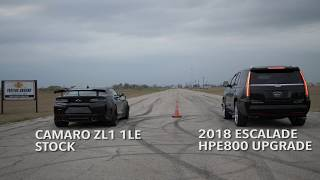 800 HP Hennessey Escalade vs Camaro ZL1 1LE