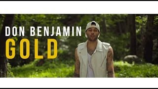 "Don Benjamin - ""GOLD"" Feat. Nikki Flores (OFFICIAL MUSIC VIDEO)"