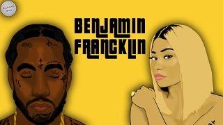 """[Free] 2 Chainz x Nicky Minaj Type Beat 2017 """"Benjamin Francklin"""""""