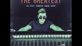 Sia - The Greatest (feat. Kendrick Lamar) - Sam Johnson Acoustic Cover