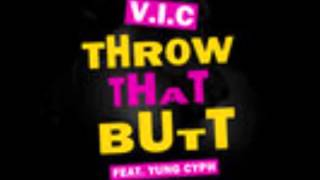 V.I.C. ft. Waka Flocka, LiveLikeDavis - Throw That Butt