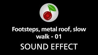 Footsteps, metal roof, slow walk - 01, sound effect