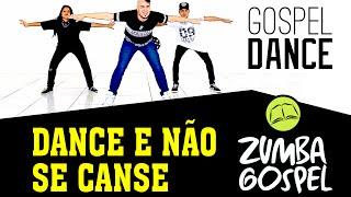 Gospel Dance - Dance e Não se Canse - DJ PV - Zumba Gospel