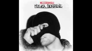 MezzoSangue - 12 - Incazzato Nero Outro (Musica Cicatrene Mixtape)