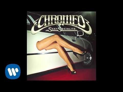 chromeo-sexy-socialite-official-audio-chromeo