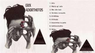 Erix / Adiorthotos - Makria ap' afta