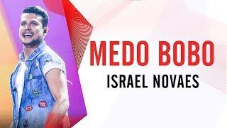 Medo Bobo - Israel Novaes - Villa Mix São Paulo 2016 ( Ao Vivo )