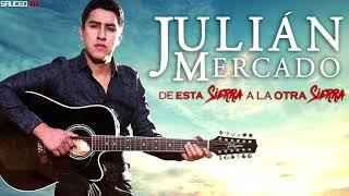 Julian Mercado - De Esta Sierra A La Otra Sierra (2017)