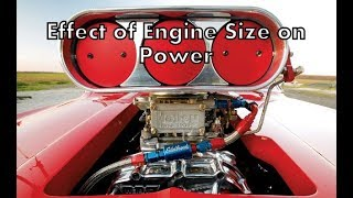 What is the Effect of Engine Size on Power? | Bore , Stroke Length effect on Power