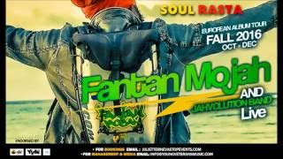 Fantan Mojah on tour Europe 2016/2017 Neva Stop Booking