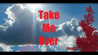 Red - Take Me Over (Lyrics)