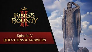 King\'s Bounty II Developer Q&A; Races, Realistic High Fantasy, and More