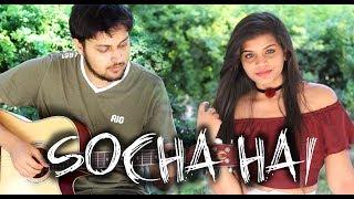 Socha Hai (Love Version)| Baadshaho | Cover | Emraan Hashmi |Jubin Nautiyal Neeti Mohan width=