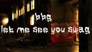 bbg-let me see you swag