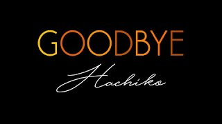 Goodbye (Hachiko)
