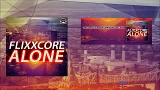 Flixxcore - Alone (Marq Aurel & Rayman Rave Remix)