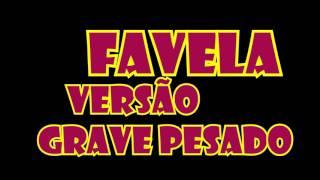 Mc kekel - favela- versão grave automotivo