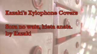 [Xylophone Cover] Sora no wata, kieta anata.