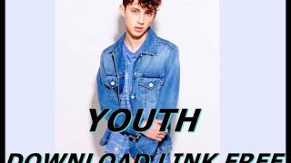 TROYE SIVAN-- YOUTH (AUDIO) (DOWNLOAD LINK MP3 FREE)