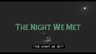 Lord Huron - The Night We Met (Lyric Video)