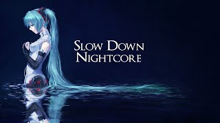 Nightcore - Slow  Down - Icon For Hire (Lyrics)