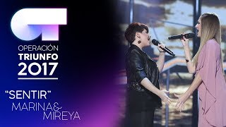 """Sentir"" - Mireya y Marina | Gala 2 | OT 2017"