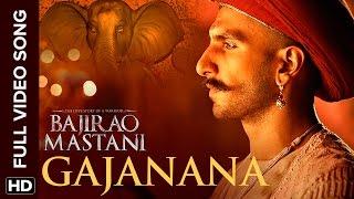 Gajanana Full Video Song | Bajirao Mastani width=