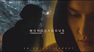Yerkekhan feat Era - Monogamous