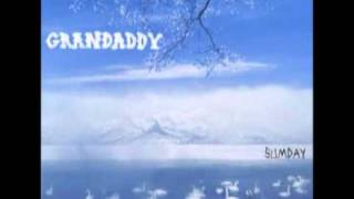 Grandaddy- I'm On Standby