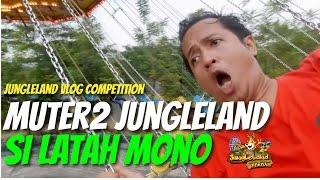 Jungleland Vlog Competition - Muter  Muter Jungleland Si Latah Mono #sejutaXpresiJungleLand