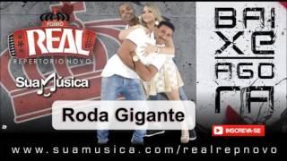 Roda Gigante (Fernandinho e Janaína) - Forró Real