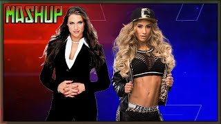 Stephanie McMahon & Carmella - Fabulous Queendom [Mashup]