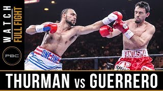 Keith Thurman vs Robert Guerrero Full Fight