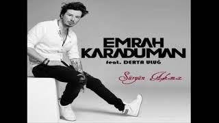 Emrah Karaduman   Sürgün Aşkımız feat  Derya Uluğ